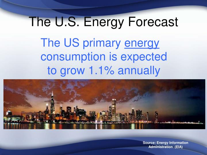 The u s energy forecast l.jpg