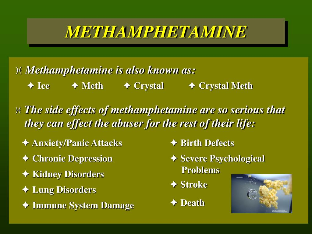 Methamphetamine is also known as: