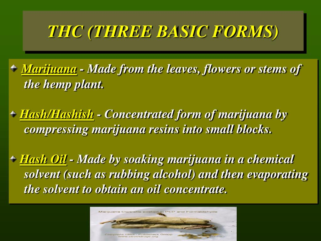 THC (THREE BASIC FORMS)