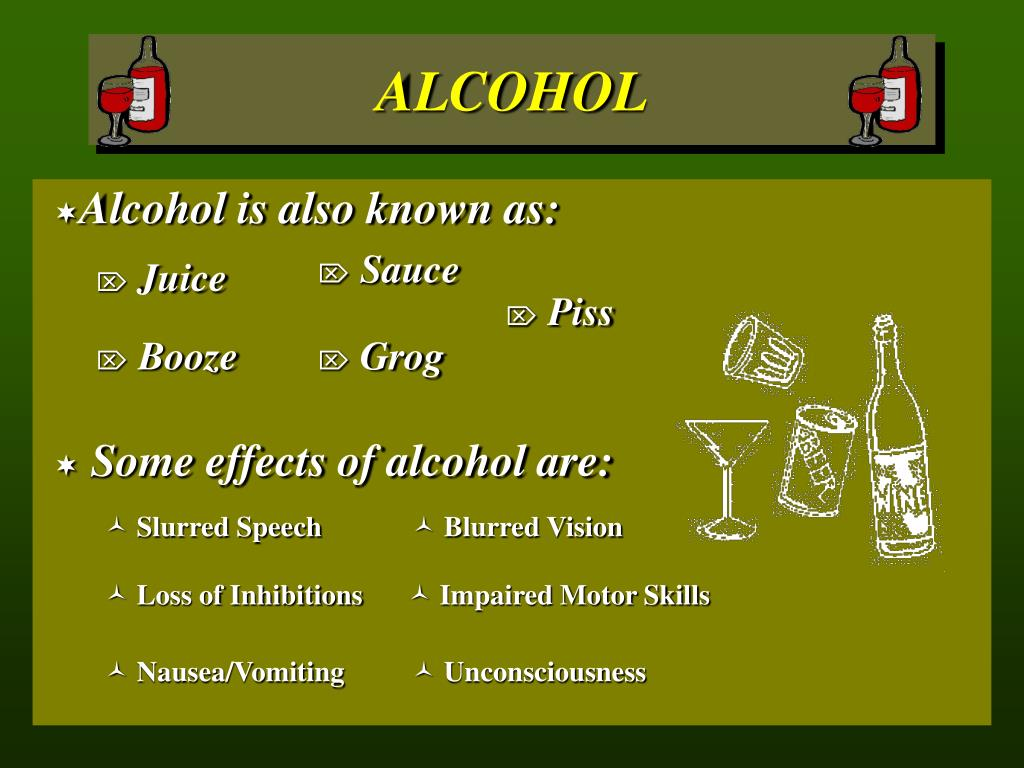 Alcohol is also known as: