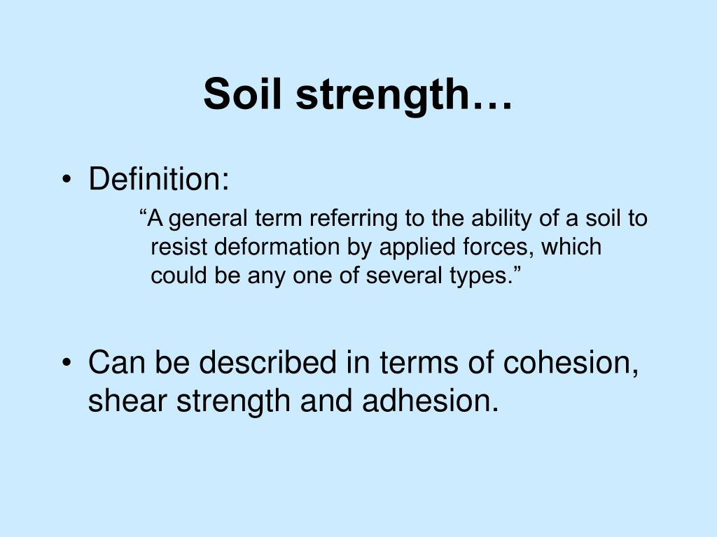 Soil strength…