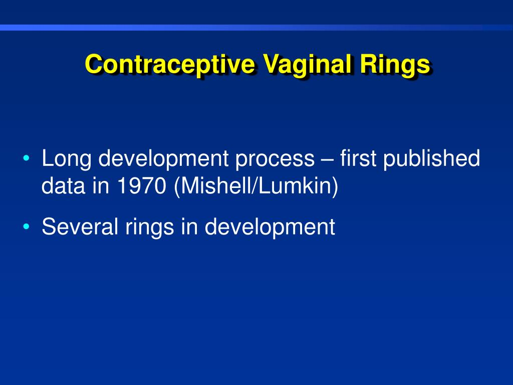 Contraceptive Vaginal Rings