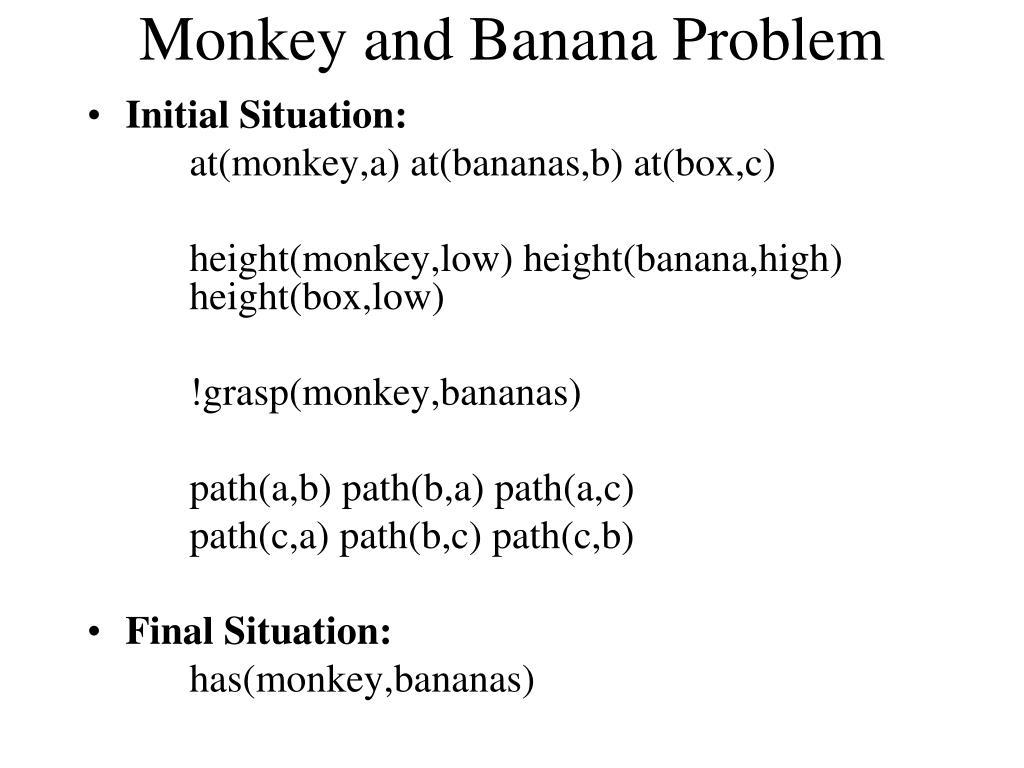 Monkey and Banana Problem