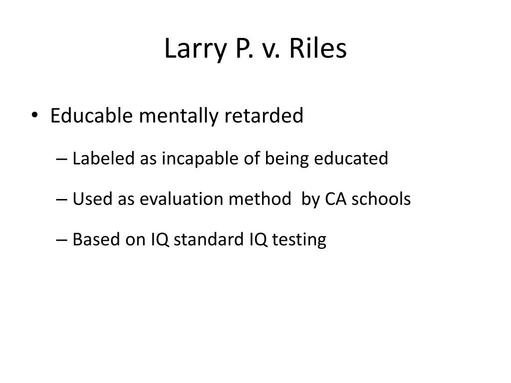 Larry P. v. Riles