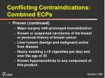 conflicting contraindications combined ecps14