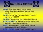 no gears allowed