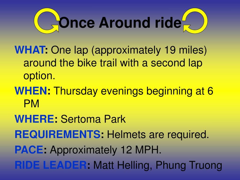 Once Around ride