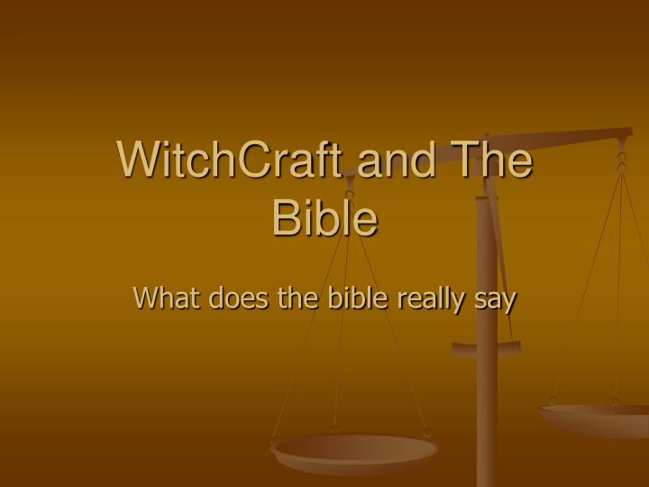 Witchcraft and the bible l.jpg
