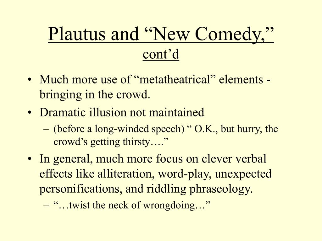 comedy and plautus Thursday, june 28th – saturday, june 30th 2018 when nicholas of cusa  transferred a manuscript containing 12 previously unknown plautine comedies to .