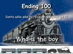 ending 100