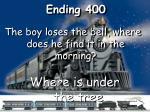 ending 400
