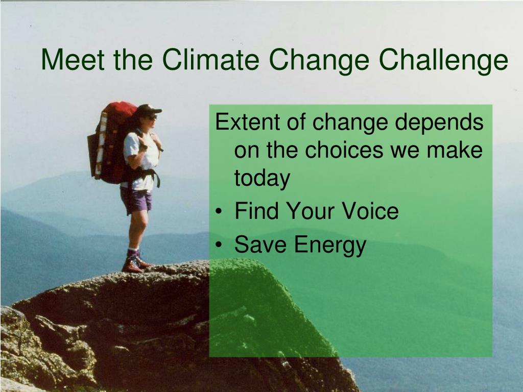 Meet the Climate Change Challenge