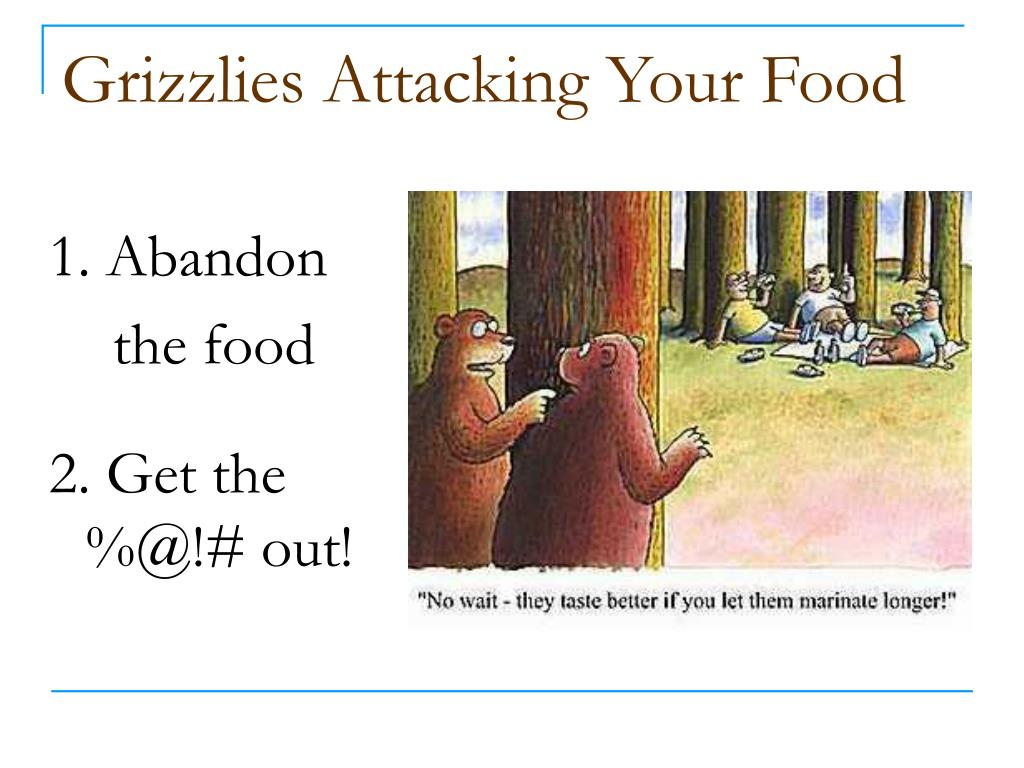 Grizzlies Attacking Your Food
