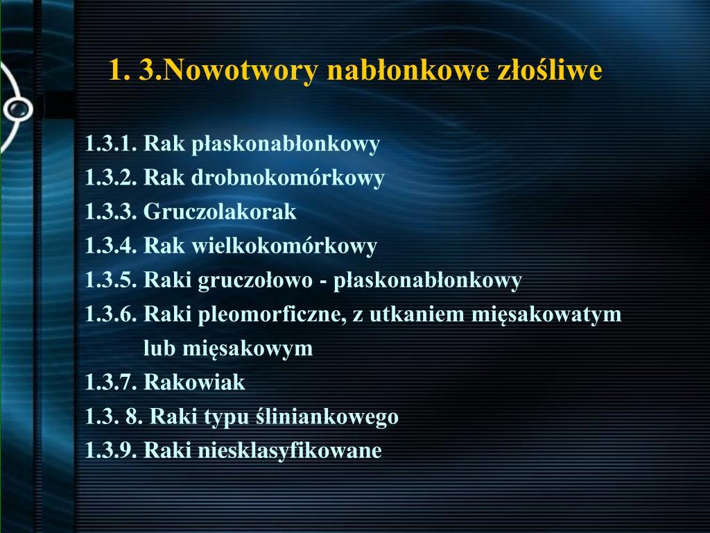 1. 3.Nowotwory nabłonkowe złośliwe