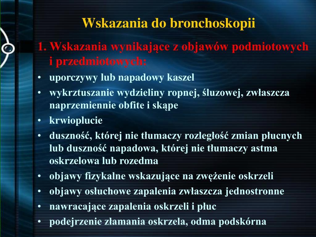 Wskazania do bronchoskopii