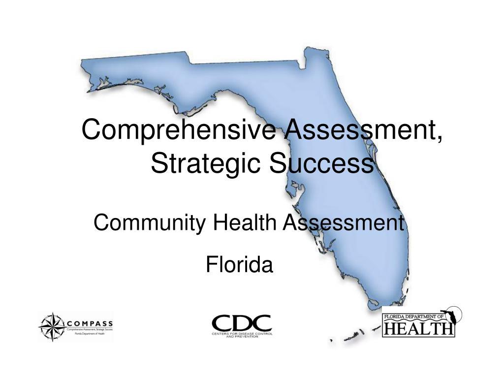 Comprehensive Assessment, Strategic Success