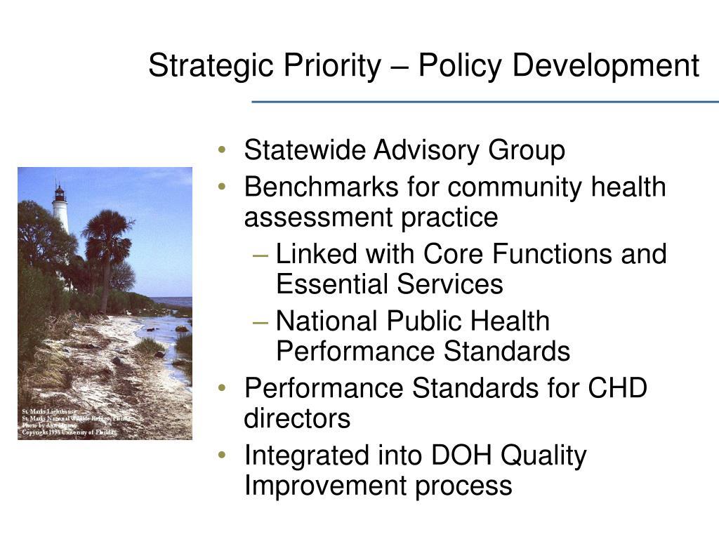 Strategic Priority – Policy Development