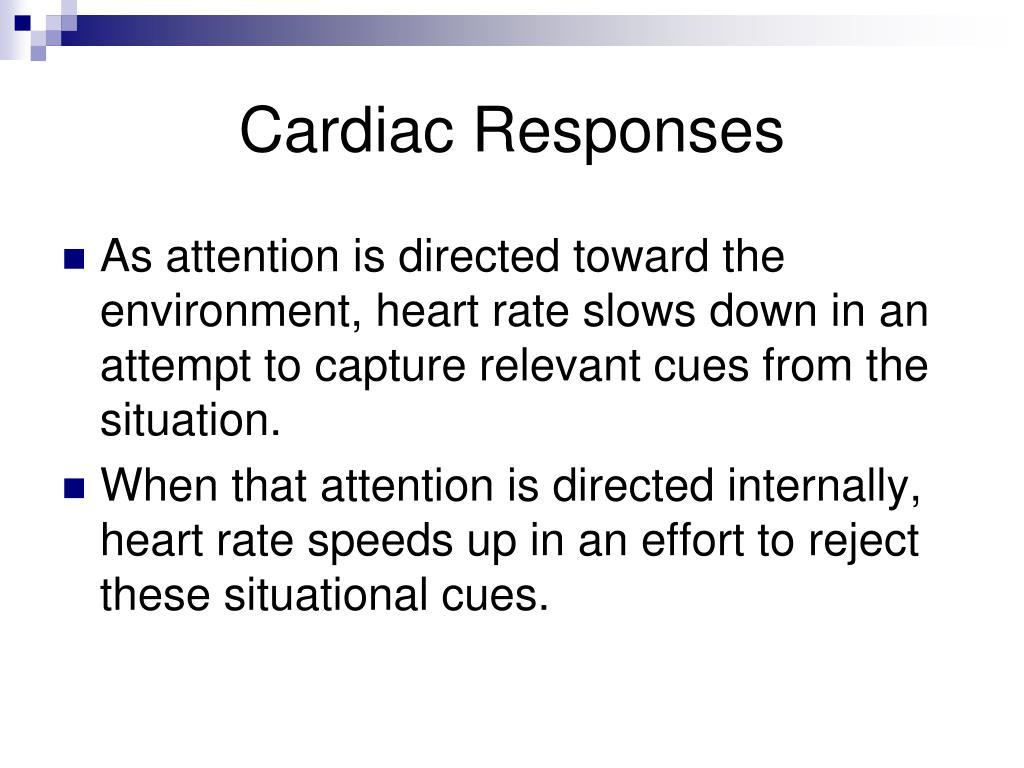 Cardiac Responses