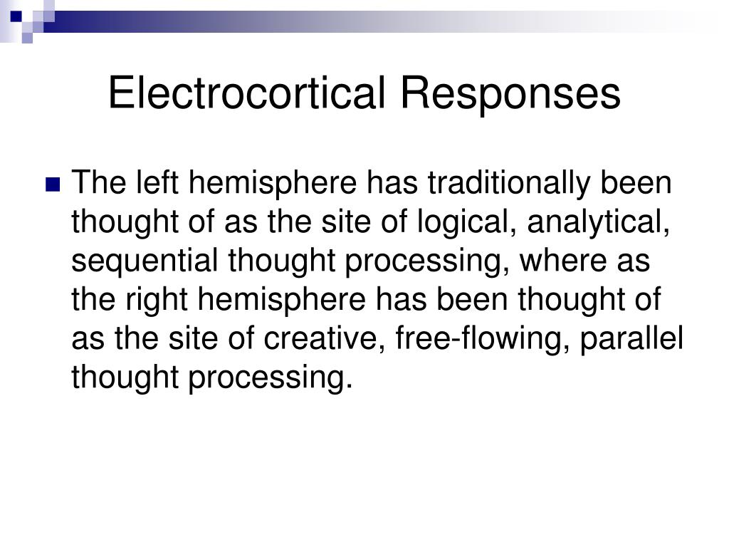 Electrocortical Responses