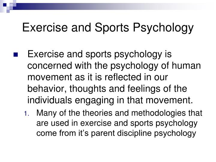 Exercise and sports psychology3