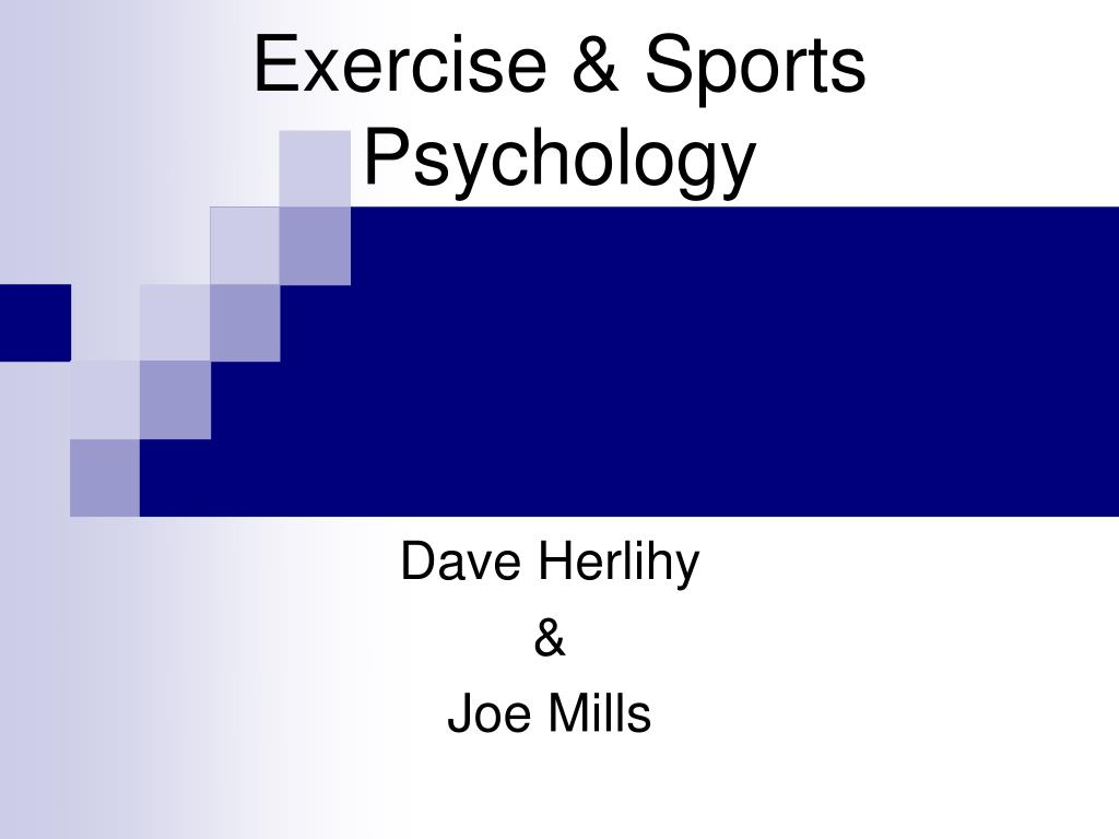 Exercise & Sports Psychology