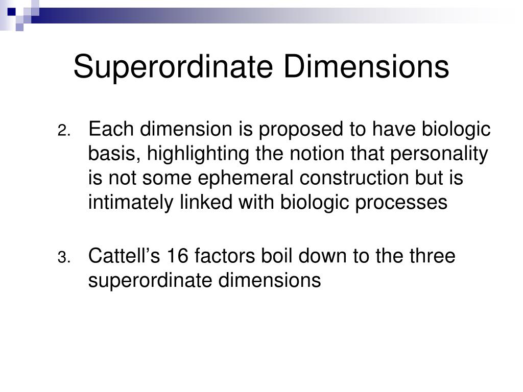 Superordinate Dimensions