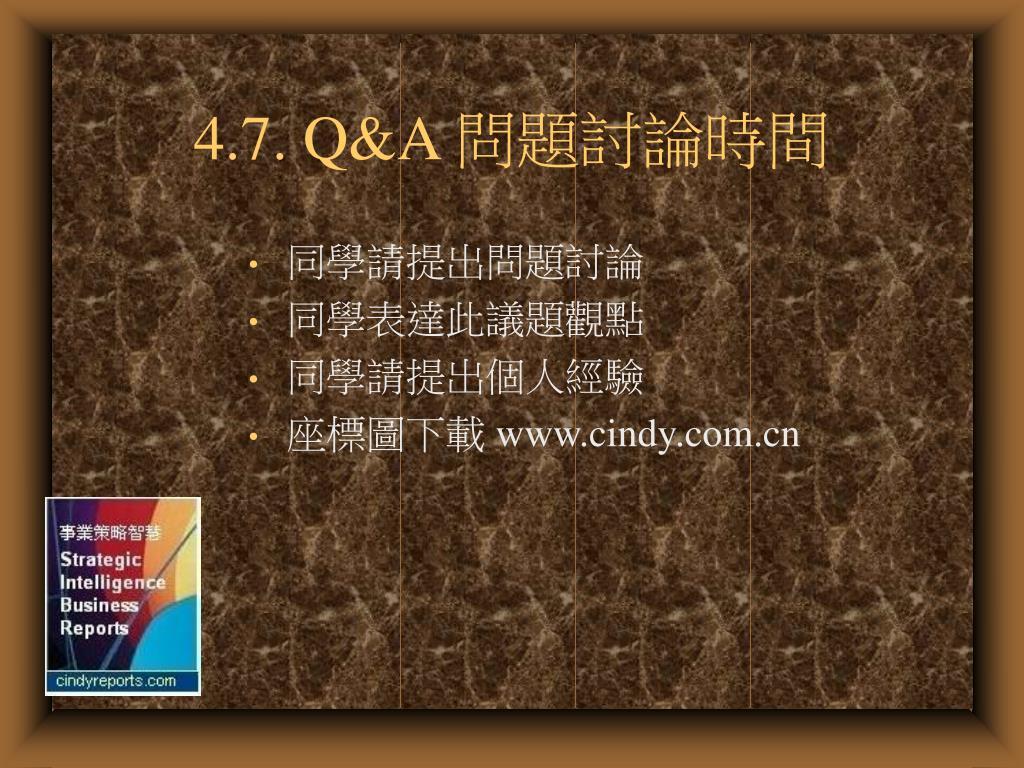 4.7. Q&A
