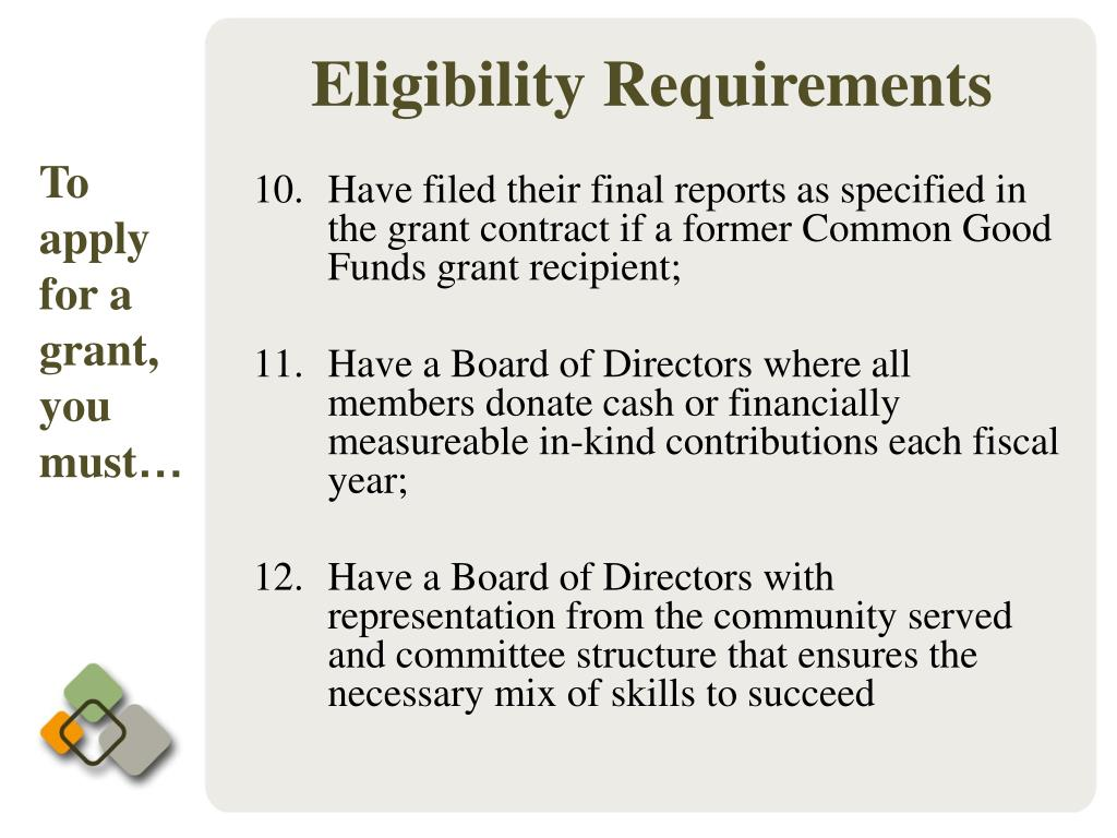 Have filed their final reports as specified in the grant contract if a former Common Good Funds grant recipient;