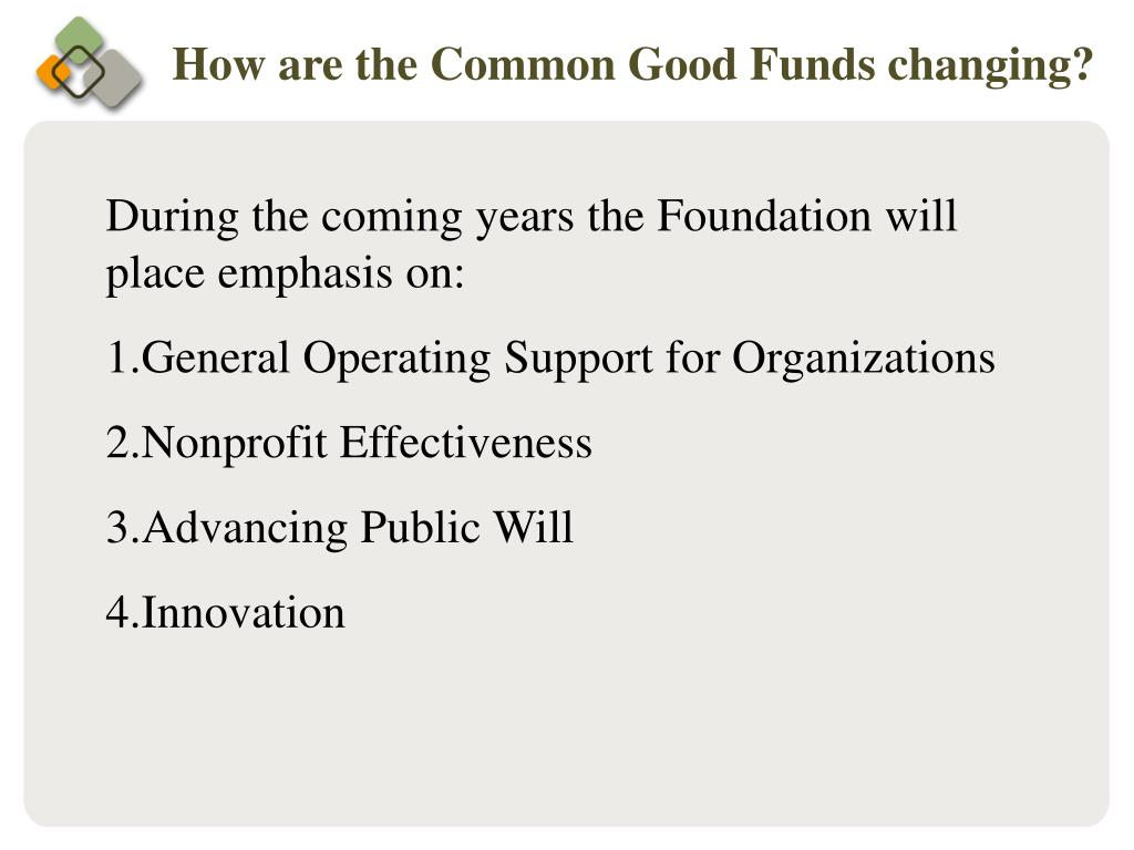 How are the Common Good Funds changing?