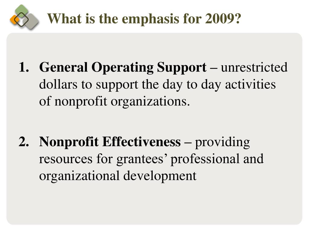 What is the emphasis for 2009?