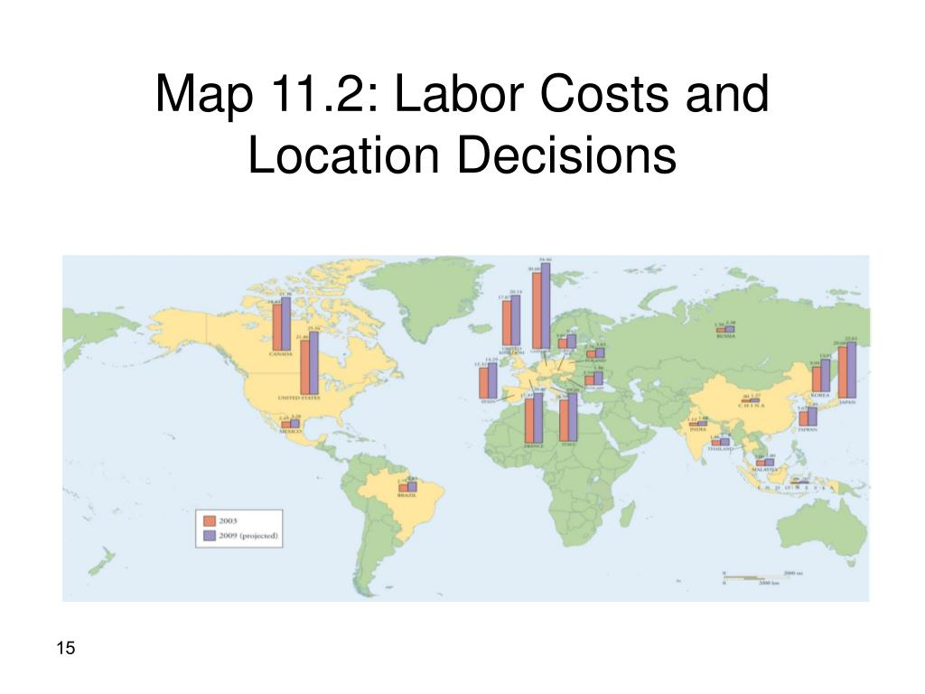 Map 11.2: Labor Costs and Location Decisions