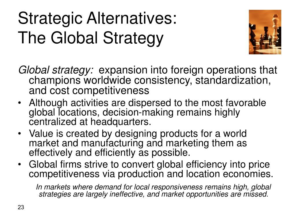 Strategic Alternatives: