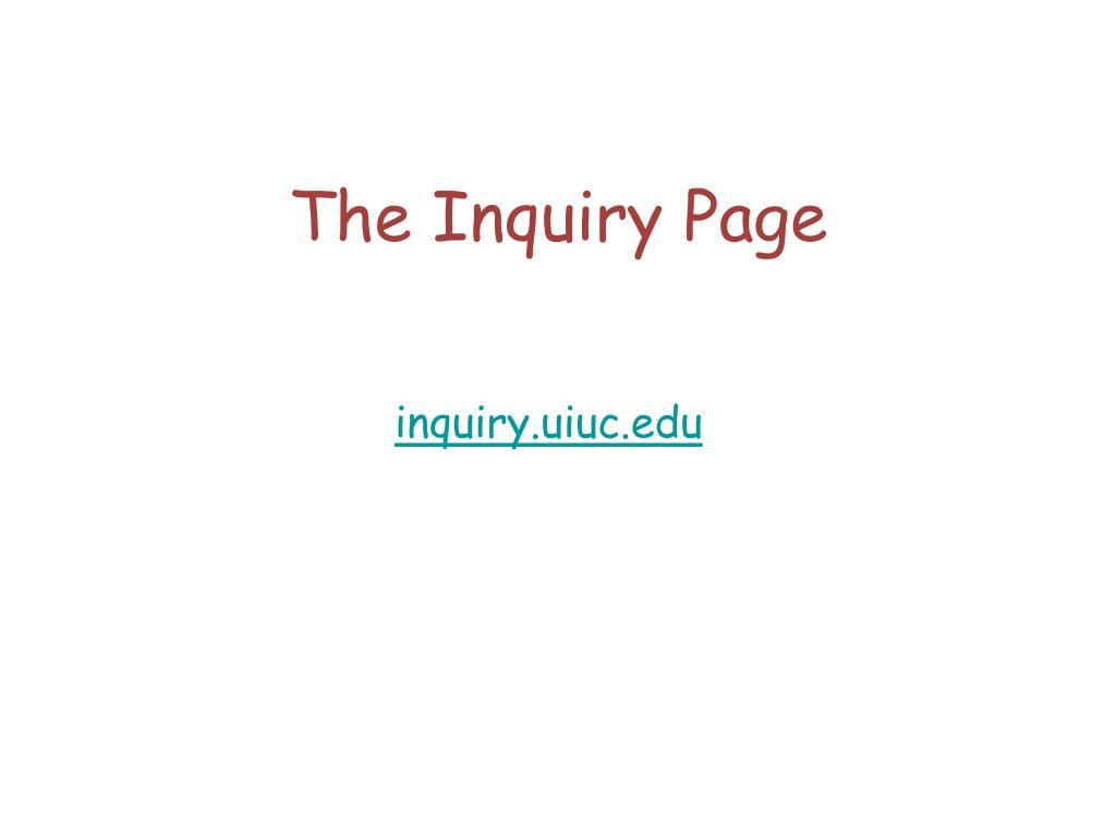 The Inquiry Page