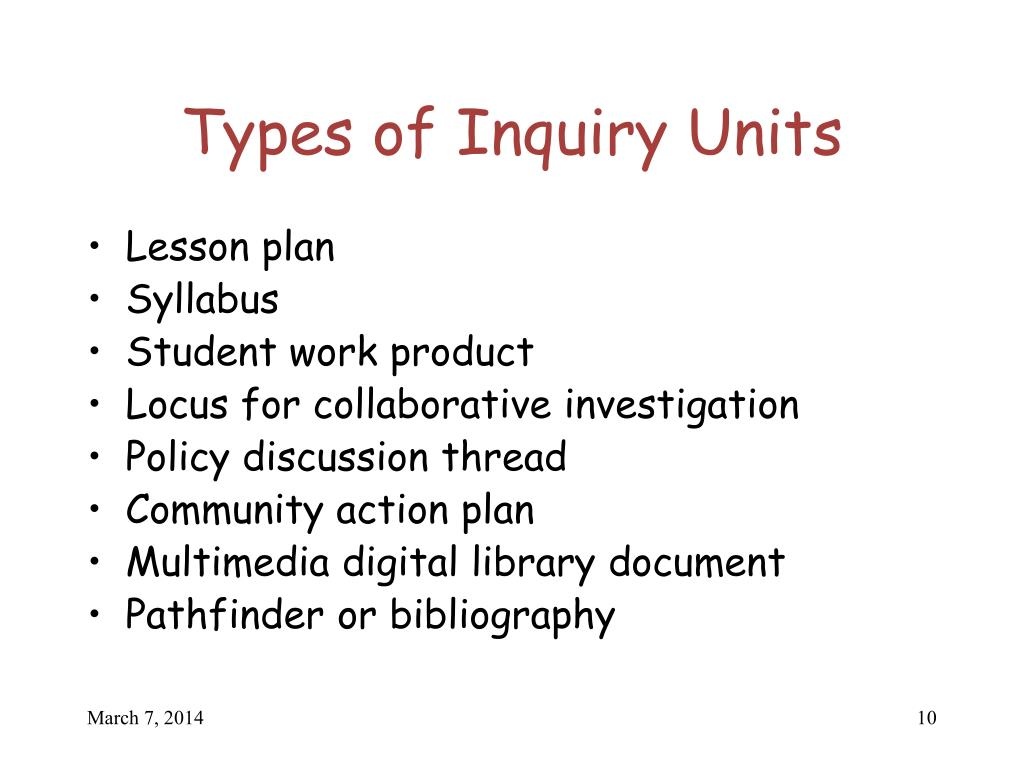 Types of Inquiry Units