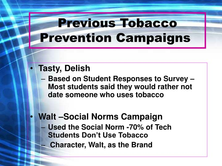 Previous tobacco prevention campaigns