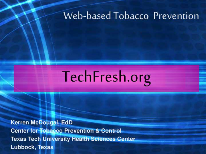 Web based tobacco prevention