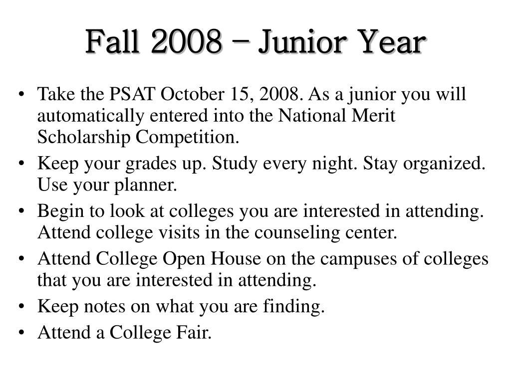 Fall 2008 – Junior Year