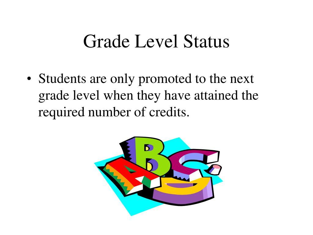 Grade Level Status