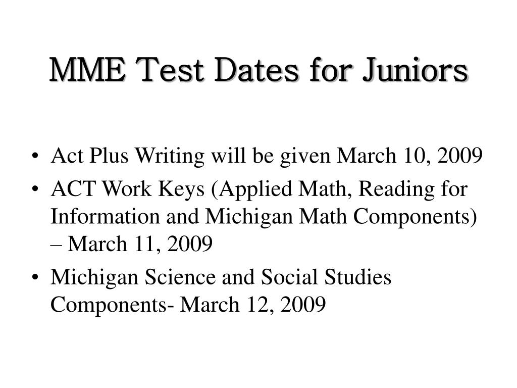 MME Test Dates for Juniors