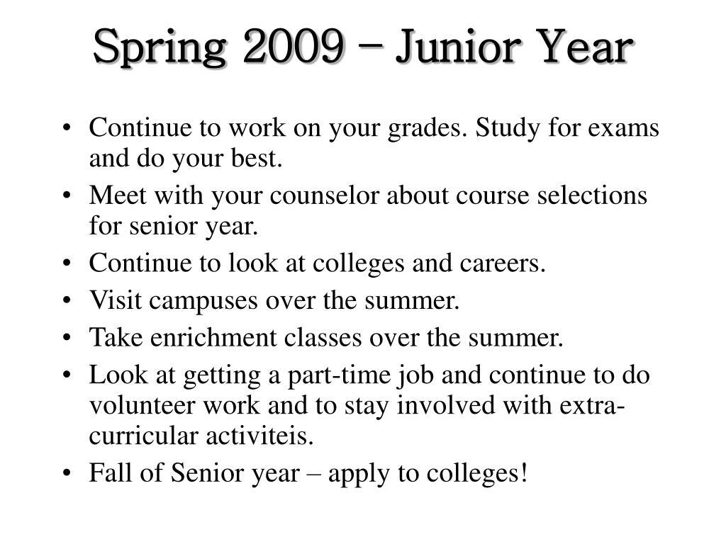 Spring 2009 – Junior Year