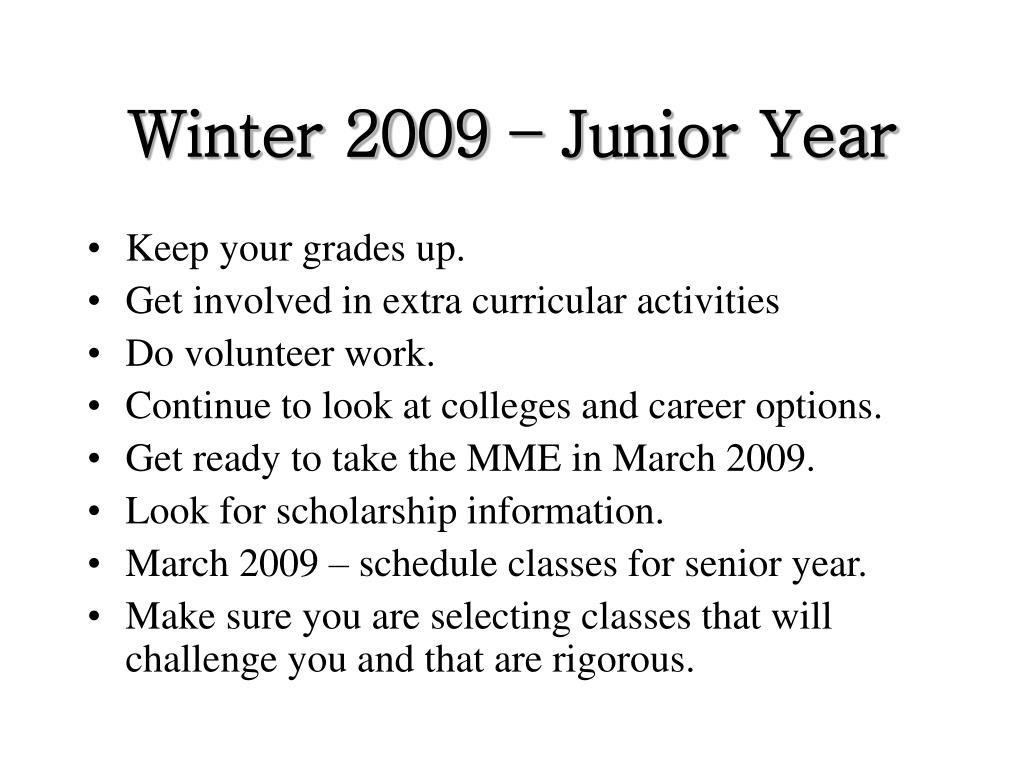 Winter 2009 – Junior Year