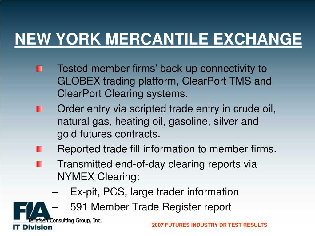 NEW YORK MERCANTILE EXCHANGE
