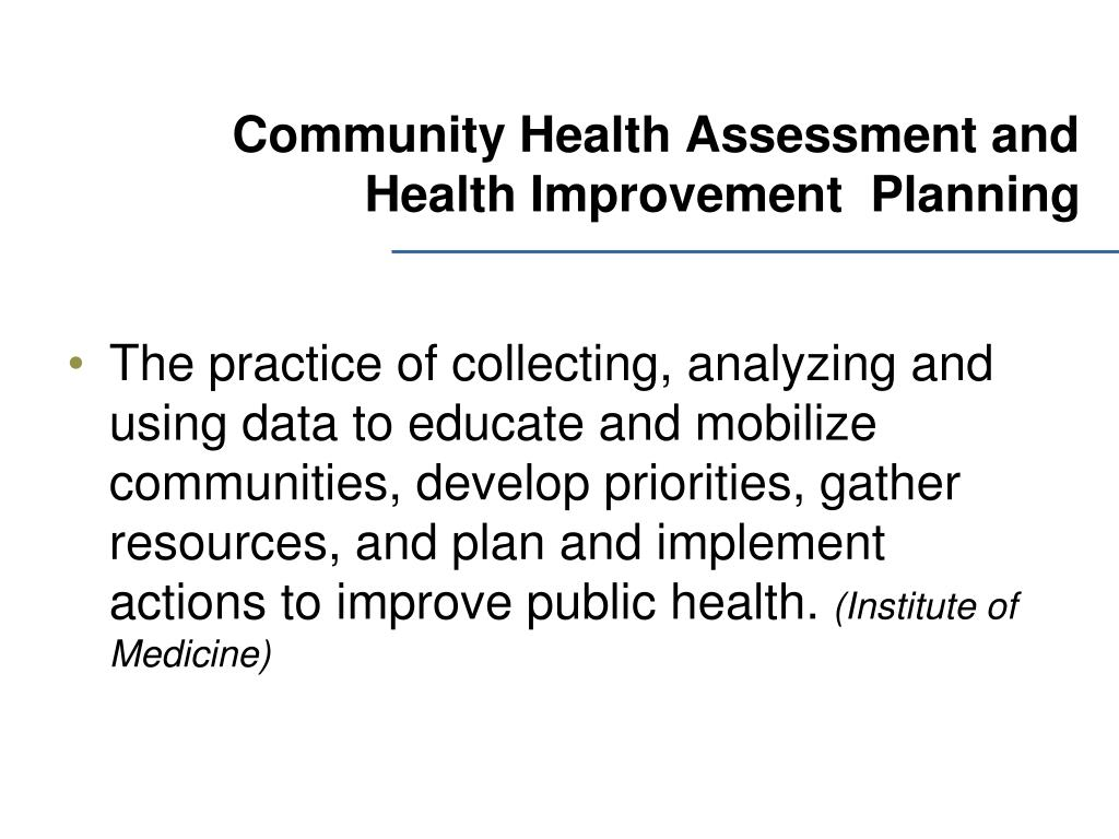 Community Health Assessment and Health Improvement  Planning