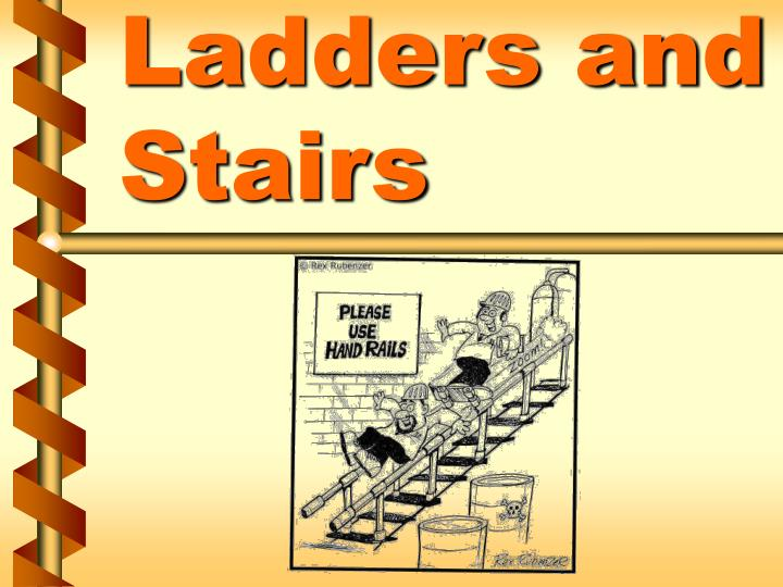 Ladders and stairs l.jpg