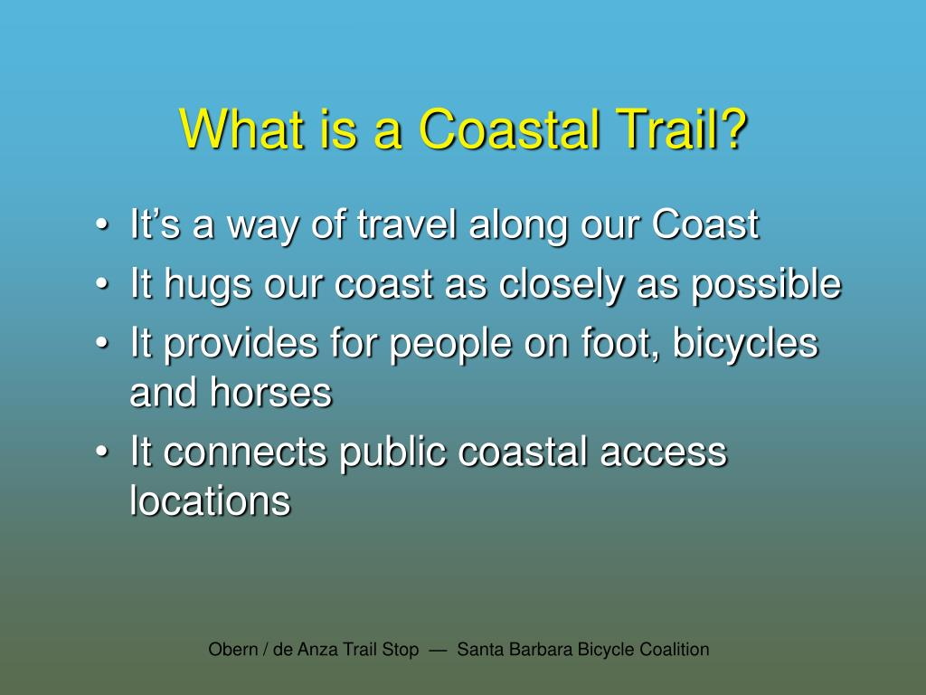 What is a Coastal Trail?