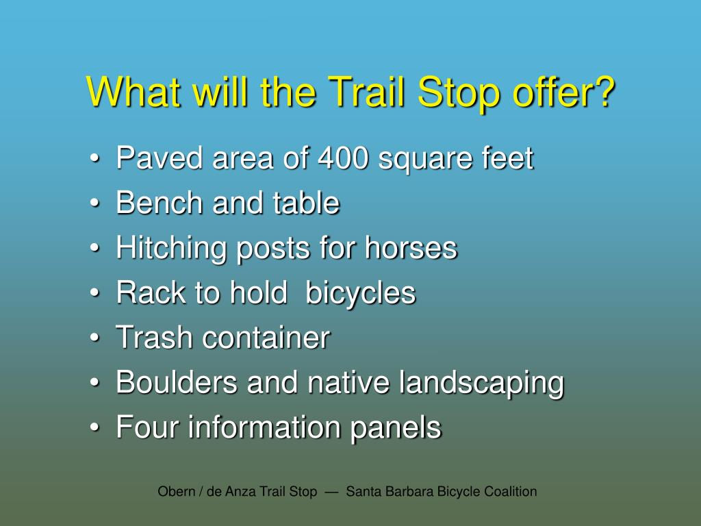 What will the Trail Stop offer?