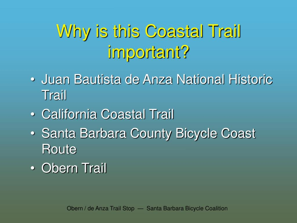 Why is this Coastal Trail important?