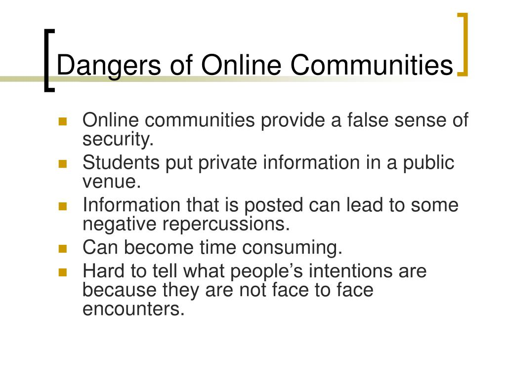 Dangers of Online Communities