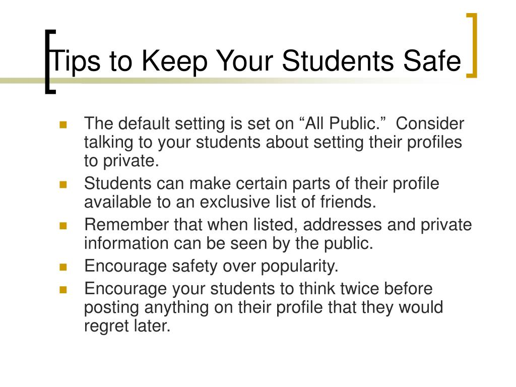 Tips to Keep Your Students Safe