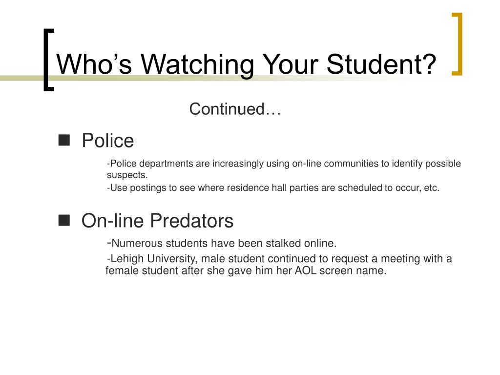 Who's Watching Your Student?